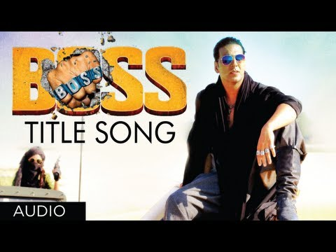 """BOSS Title Song"" Full Audio Feat. Yo Yo Honey Singh 