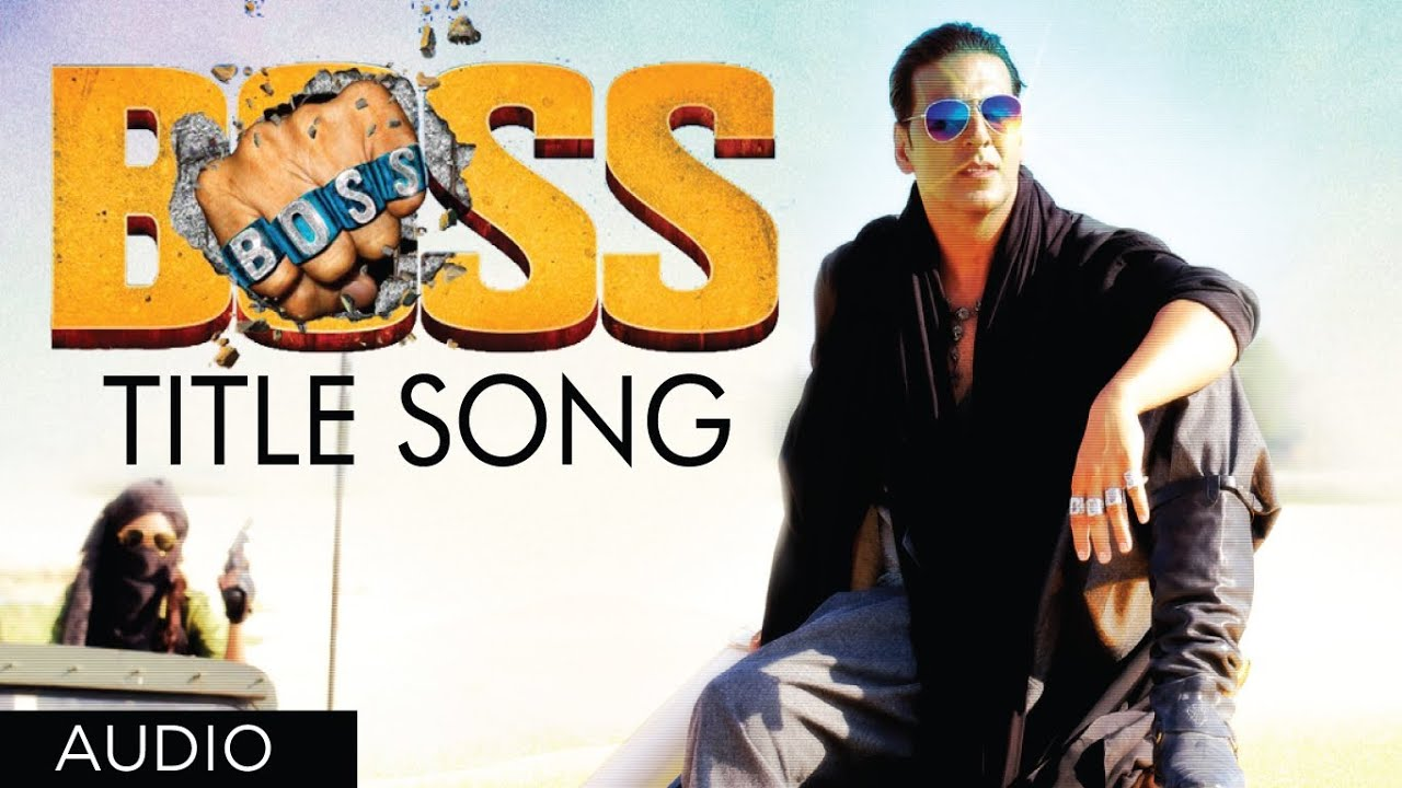 Boss Title Song Full Audio Feat Yo Yo Honey Singh Akshay Kumar