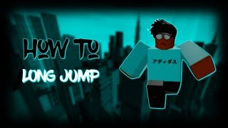 (ROBLOX) Parkour - France How To Long Jump [LJ] Voiced Tutorial (en)