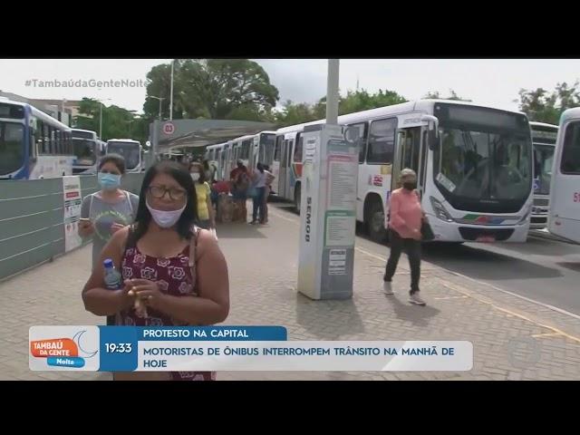 Tambaú da Gente Noite - Motoristas de ônibus interrompem trânsito na manhã de hoje