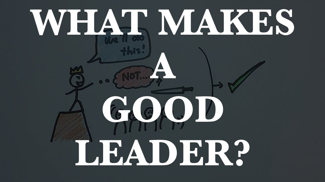 episode what makes a good leader episode 12 what makes a good leader