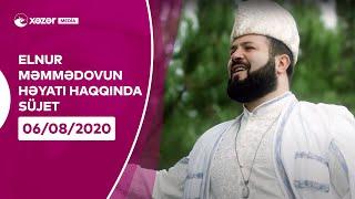 Elnur Məmmədov Həyatı Haqqında Süjet
