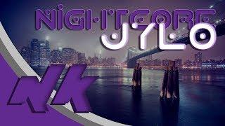 Nightcore - Jylo