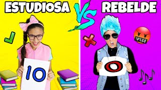 ESTUDIOSA VS REBELDE NA ESCOLA