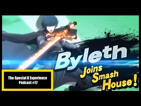 BYLETH FOR SMASH, GAME DELAYS AND MORE! | The Special K Experience Podcast #17 - (Live Stream)