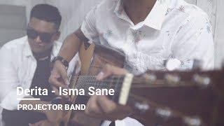 Projector Band | DERITA - Isma Sane (Cover)