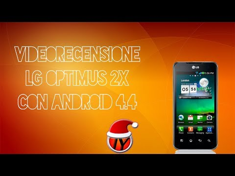 Videorecensione LG Optimus 2X con Android 4.4.2 KitKat