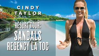 Sandals Regency La Toc Tour ft. Cindy Taylor | Saint Lucia Luxury All-Inclusive Resort
