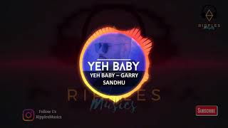 🔊 Yeh Baby Bass Boosted 🔊 Garry Sandhu Tera lakk na maroda kha jaave New hindi songs 2018
