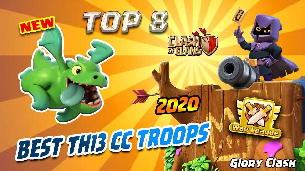 *NEW* Best Th13 CC Troops 2020 /Anti QW/ TOP 8 Clan Castle Troops for DEFENSE! - Clash of Clans #526
