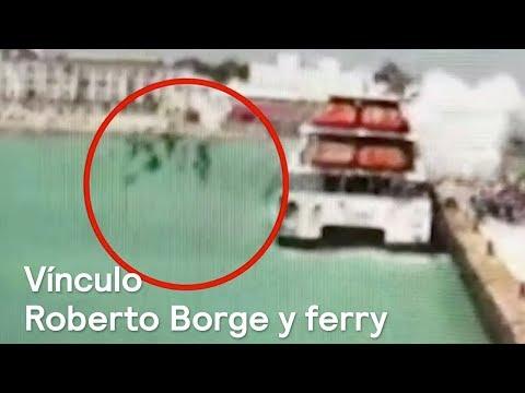 Explosión ocurrió en ferry de empresa vinculada a Roberto Borge - En Punto con Denise Maerker