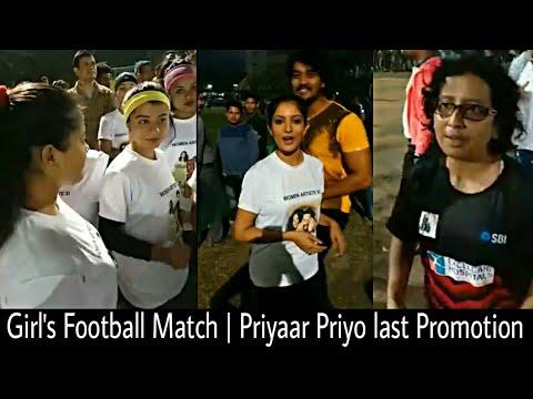Artists Vs Media | Girl's Football match in Guwahati, Assam | Priyaar Priyo Last promotion |