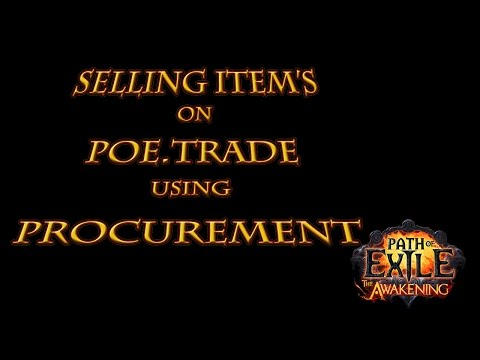 How to use Procurement in POE to sell items on POE.TRADE / POE GOODS / POE XYZ