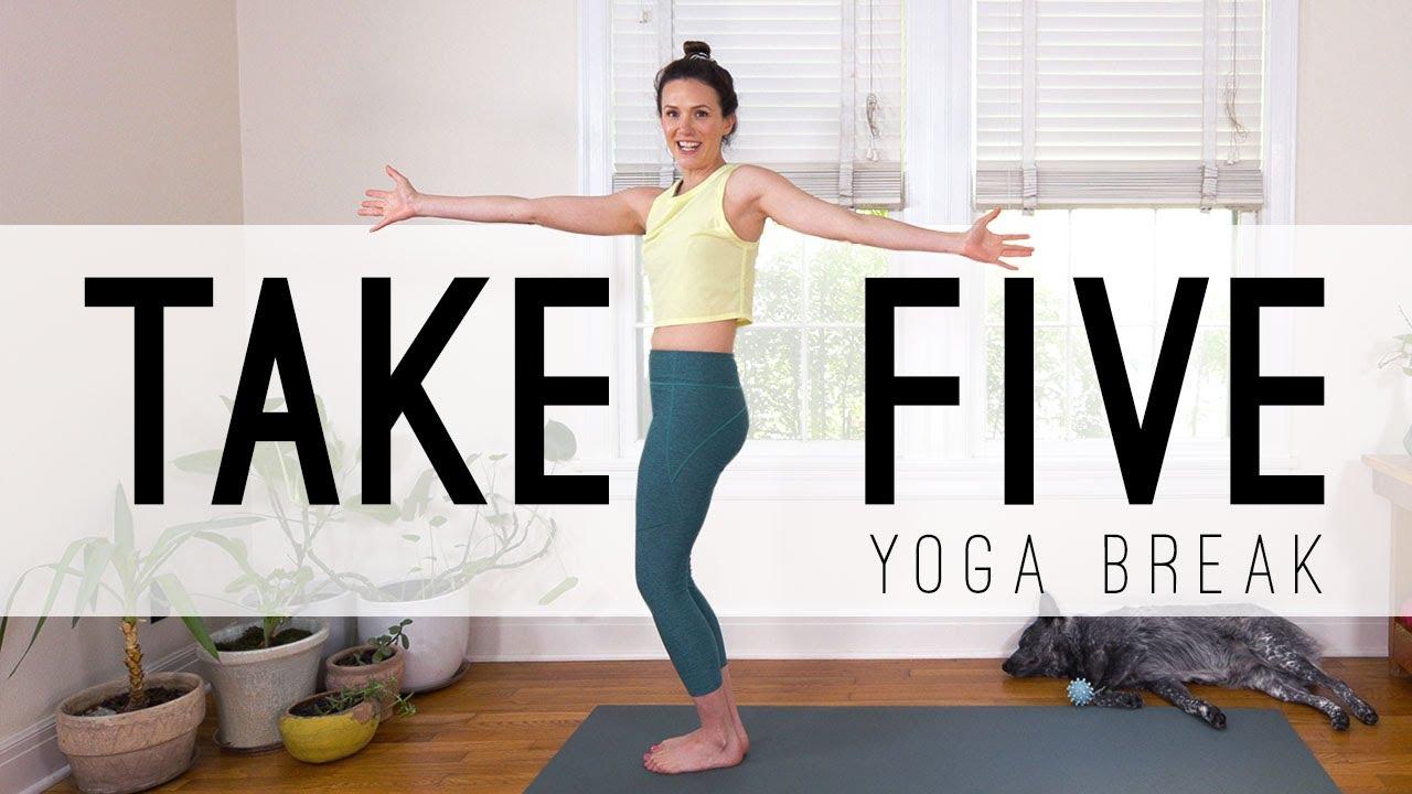 Take 5 Yoga Break Yoga Quickies Yoga With Adriene Youtube