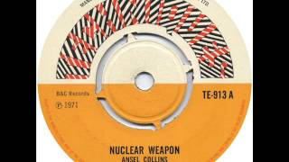 Nuclear Weapon - Ansel Collins (1971)