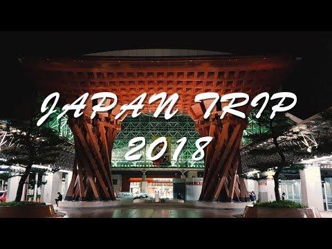Japan Trip 2018: Nagano - Kanazawa - Tokyo - Toyama