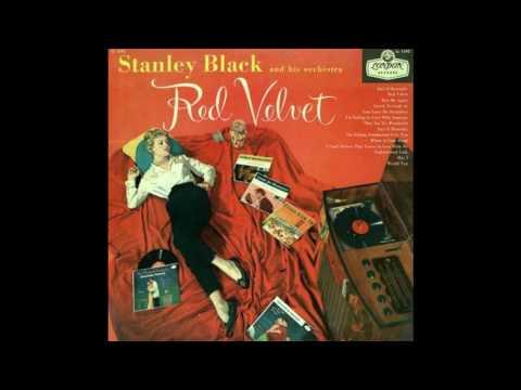 Stanley Black   Red Velvet  GMB