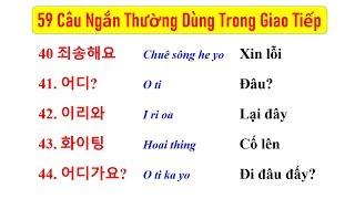 59 Câu Tiếng Hàn Giao Tiếp Ngắn Dùng Hằng Ngày | Hàn Quốc Sarang