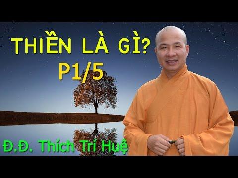 Thiền là gì? (cách ngồi thiền hiệu quả) - 1/5   Đại đức Thích Trí Huệ 2016