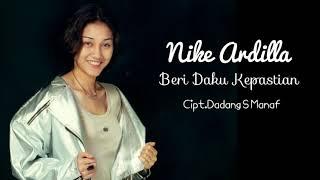 Beri Daku Kepastian - Nike Ardilla (+ Lyric)