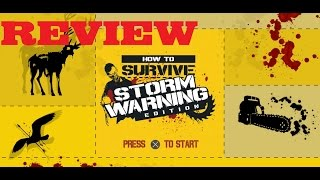 How To Survive Storm Warning Review - 60 FPS 1080p Zombie Survival