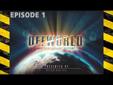 Offworld UFO Disclosure Report • Episode 01 • Pentagon AATIP