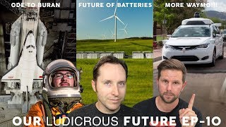 Ep 10 - Ode to Buran, Future of Batteries and Waymo Opens for Business
