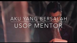 Download Usop - Aku Yang Bersalah [Lyric Video] HD Mp3