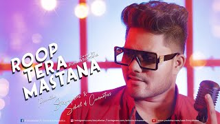 Roop Tera Mastana | Cover Version by Punk Khambia