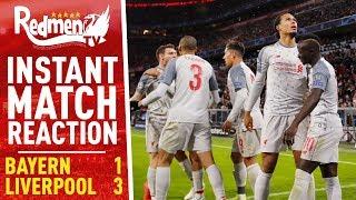 Bayern Munich 1-3 Liverpool | Instant Match Reaction