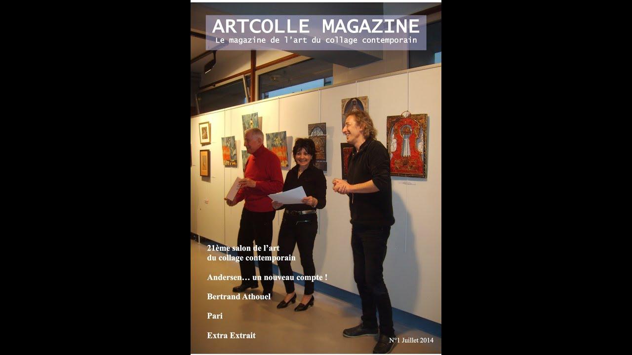 ARTCOLLE MAGAZINE le magazine consacré à l\'art du collage - YouTube