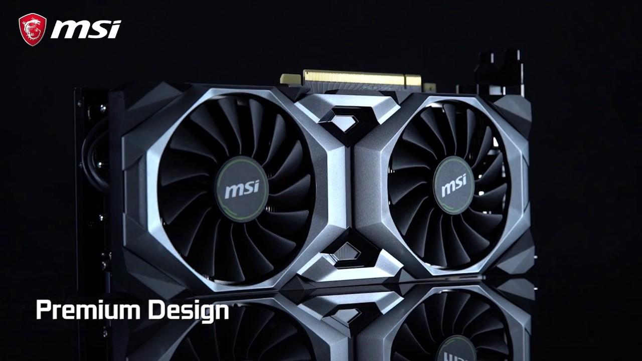 Découvrez les cartes graphiques MSI GeForce RTX®  20 Series VENTUS
