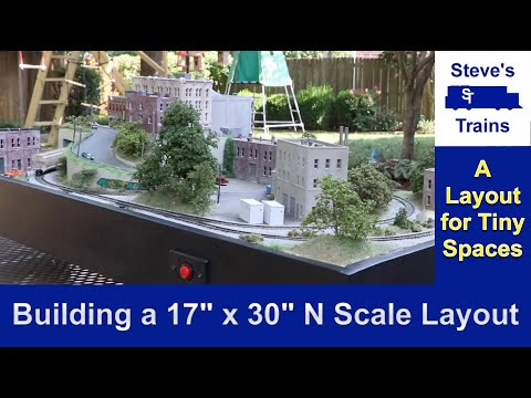 "Building a 17""x30"" N Scale Model Railroad"