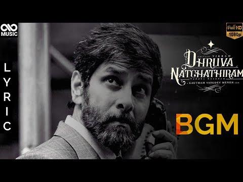 Dhruva Natchathiram | BGM Lyric Video | Infinite Music