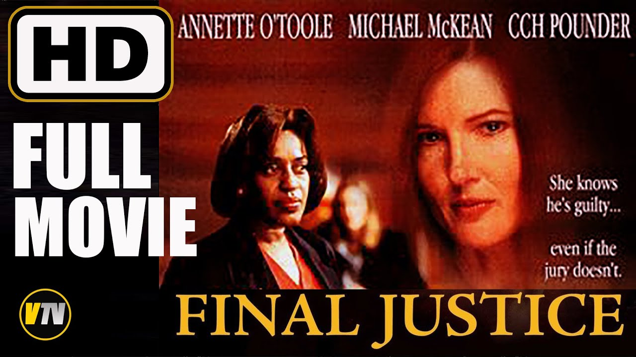 Download FULL MOVIE   Final Justice 1998   Annette O'Toole, Michael McKean    Legal Drama Thriller Film HD