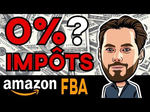 💵 Amazon FBA : 0% D'IMPÔTS ou TRÈS PEU ?