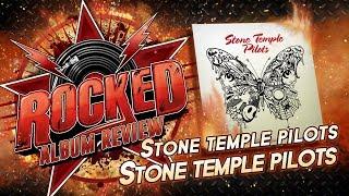Stone Temple Pilots - Stone Temple Pilots   Album Review   Rocked