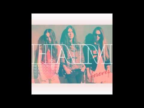 HAIM - Forever The Knocks Remix