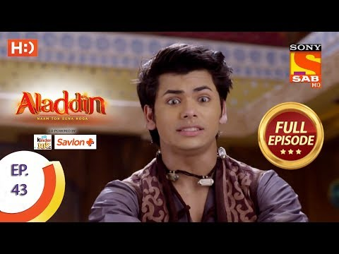 Aladdin - Ep 43 - Full Episode - 18th October, 2018