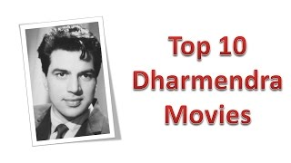 Top 10 Best Dharmendra Movies List