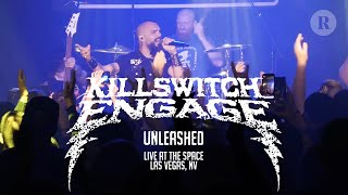 Killswitch Engage - Unleashed - Live at The Space