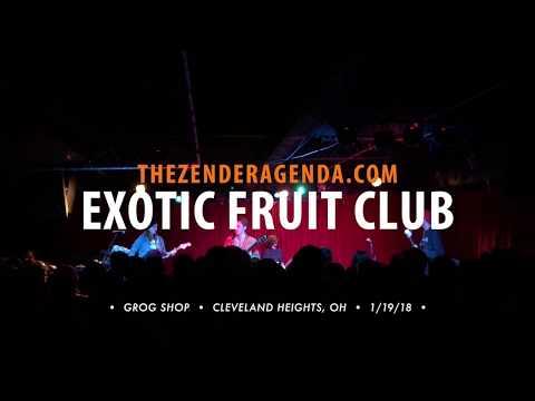 Exotic Fruit Club (1/19/18)