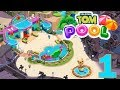 TALKING TOM POOL - WALKTHROUGH GAMEPLAY - PART 1 ( iOS | Android )