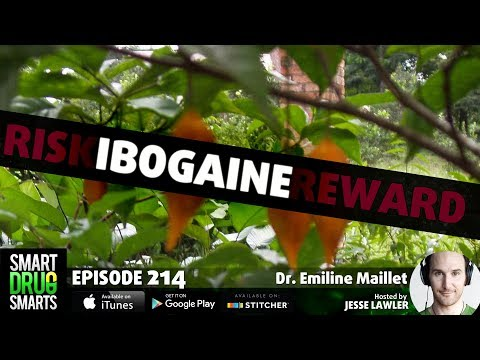 Episode 214 Ibogaine with Dr. Emeline Maillet