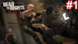 Dead To Rights: Retribution PS3 Gameplay #1 [Jack Slate Is Ruthless!!]