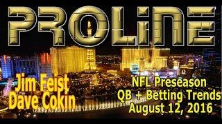 PROLINE Show: NFL Preseason - QB Rotations | Betting Trends