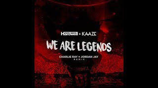 1 Hour Hardwell KAAZE Jonathan Mendelsohn We Are Legends