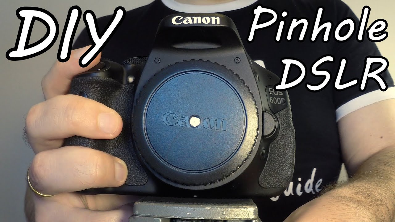 How To Make A Pinhole Camera Photos With Dslr Camera Diy Youtube