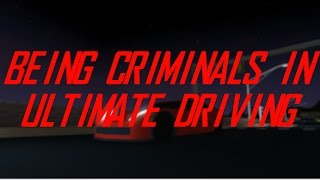 ROBLOX - KRIMINELLE!!    Ultimate Driving Westover