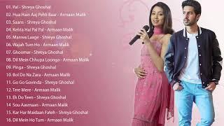 Armaan Malik vs Shreya Ghoshal Best Songs / Hindi Songs Jukebox - Bollywood Songs 2019